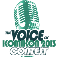 The Voice of Komikon 2013 Contest